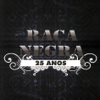 Raça Negra - Raça Negra - 25 Anos  arte