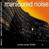 Manicured Noise - Faith