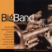Big Band Favorites - BBC Big Band Orchestra - BBC Big Band Orchestra