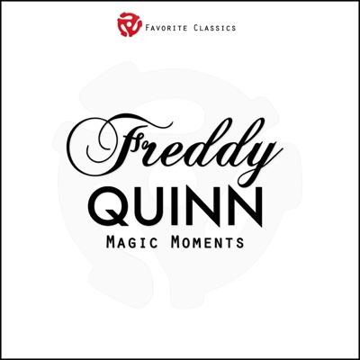 Magic Moments - Freddy Quinn