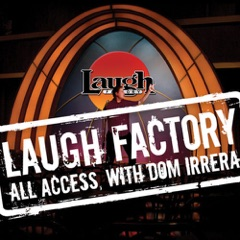 Laugh Factory Vol. 20 of All Access With Dom Irrera
