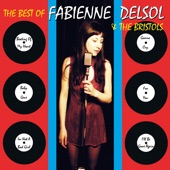 Fabienne DelSol and The Bristols - The Beating Of My Heart