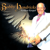 Gospel Hits - Bobby Hendricks