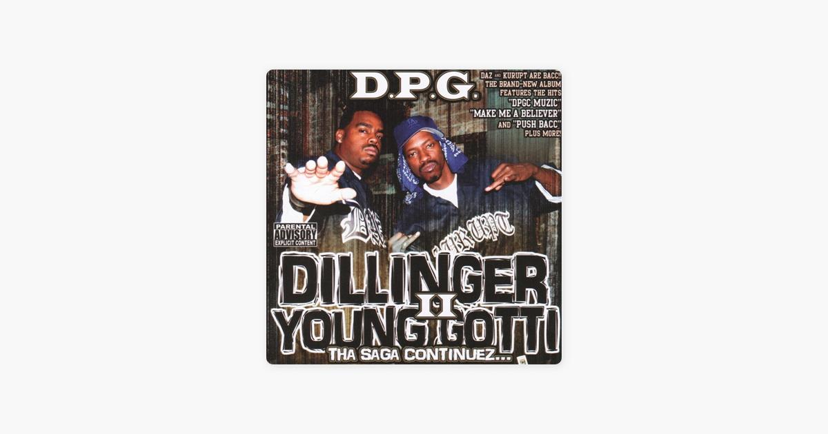 Tha Saga Continuez II by Daz Dillinger & Kurupt Young Gotti