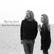 Raising Sand - Robert Plant & Alison Krauss - Robert Plant & Alison Krauss