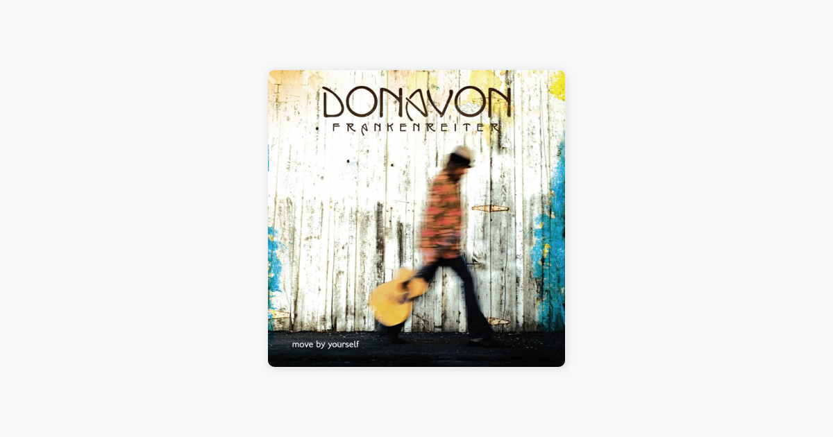 Move By Yourself: Move By Yourself By Donavon Frankenreiter On Apple Music