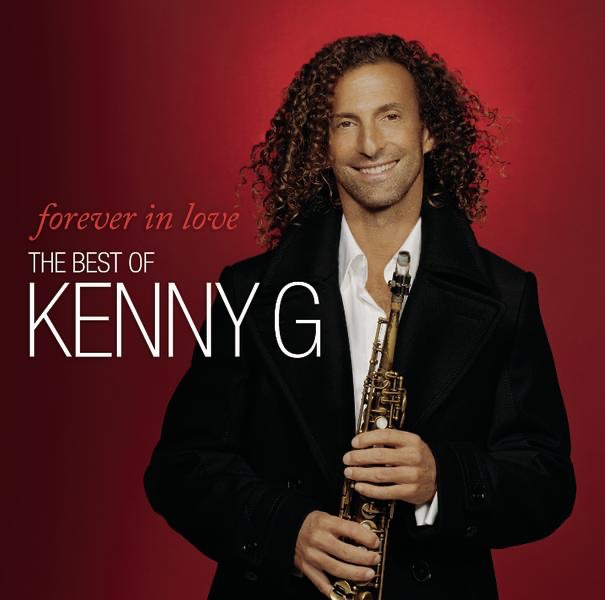Songbird - The Best of Kenny G by Kenny G