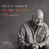 Alan Arkin - An Improvised Life: A Memoir (Unabridged)  artwork