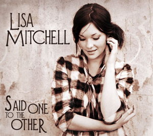 Lisa Mitchell - Said One to the Other - EP