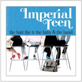 Imperial Teen - Shim Sham