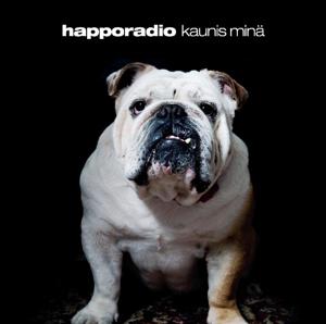 Happoradio - Kaunis minä