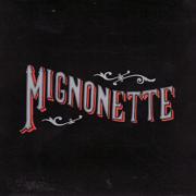 Mignonette - The Avett Brothers - The Avett Brothers
