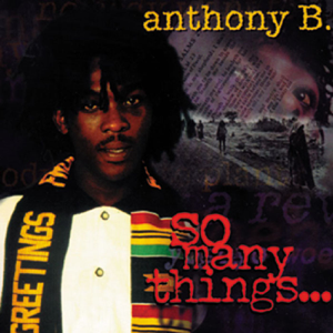 Anthony B - So Many Things