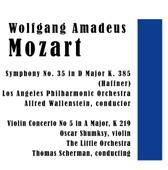 Wolfgang Amadeus Mozart: Symphony No. 35 in D Major K. 385 (Haffner) - Violin Concerto No 5 in A Major, K. 219