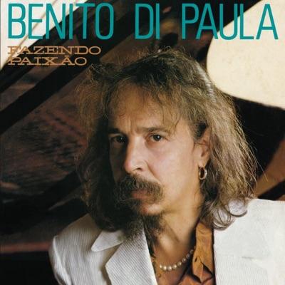 Fazendo Paixão - Benito Di Paula