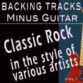 Classic Rock, Vol. 1 (Backing Tracks Minus Guitar)