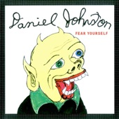 Daniel Johnston - Love Not Dead