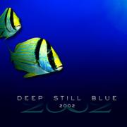 Deep Still Blue - 2002 - 2002