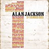 Alan Jackson - (Who Says) You Can't Have It All