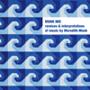 Various Artists - Monk Mix - Remixes & Interpretations of Music By Meredith Monk, Vol. 1 artwork