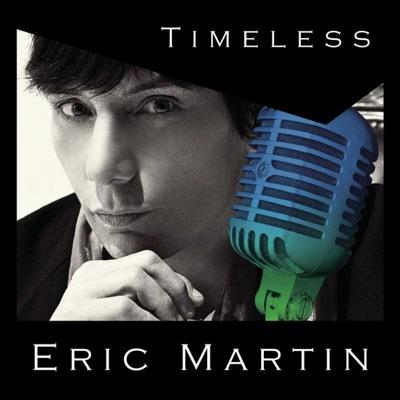 Timeless - Eric Martin
