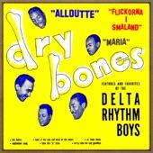 The Delta Rhythm Boys - Dry Bones, In Cha Cha Cha