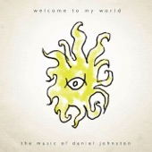 Daniel Johnston - Story Of An Artist (Don't Be Scared)