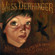 The Letter - Miss Derringer