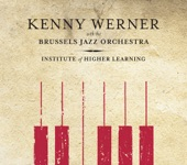 Kenny Werner With The Brussels Jazz Orchestra - House of the Rising Sun (album) (album)