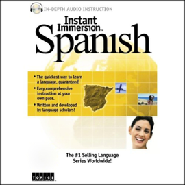 Instant Immersion: Spanish Advanced audiobook