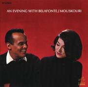 An Evening With Belafonte/Mouskouri - Harry Belafonte & Nana Mouskouri