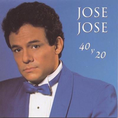 40 y 20 - José José