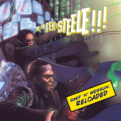Reloaded - Smif-N-Wessun
