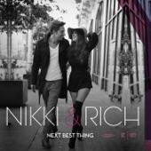 Nikki & Rich - Next Best Thing