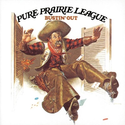 Bustin' Out (Remastered) - Pure Prairie League