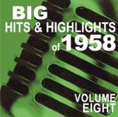 Big Hits & Highlights of 1958, Vol. 8