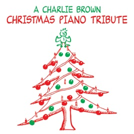 Christmas Piano.Piano Tribute To A Charlie Brown Christmas By Piano Tribute Players
