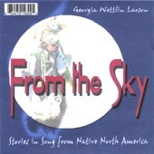 From the Sky - Stories In Song from Native North America