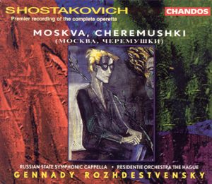 Herman Apaikin & Russian State Symphonic Cappella - Shostakovich: Moscow, Cheryomushki