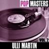 Pop Masters: Ulli Martin, Vol. 1