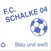 Blau und Weiß - EP - FC Schalke 04 - FC Schalke 04