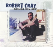 The Robert Cray Band - Already Gone