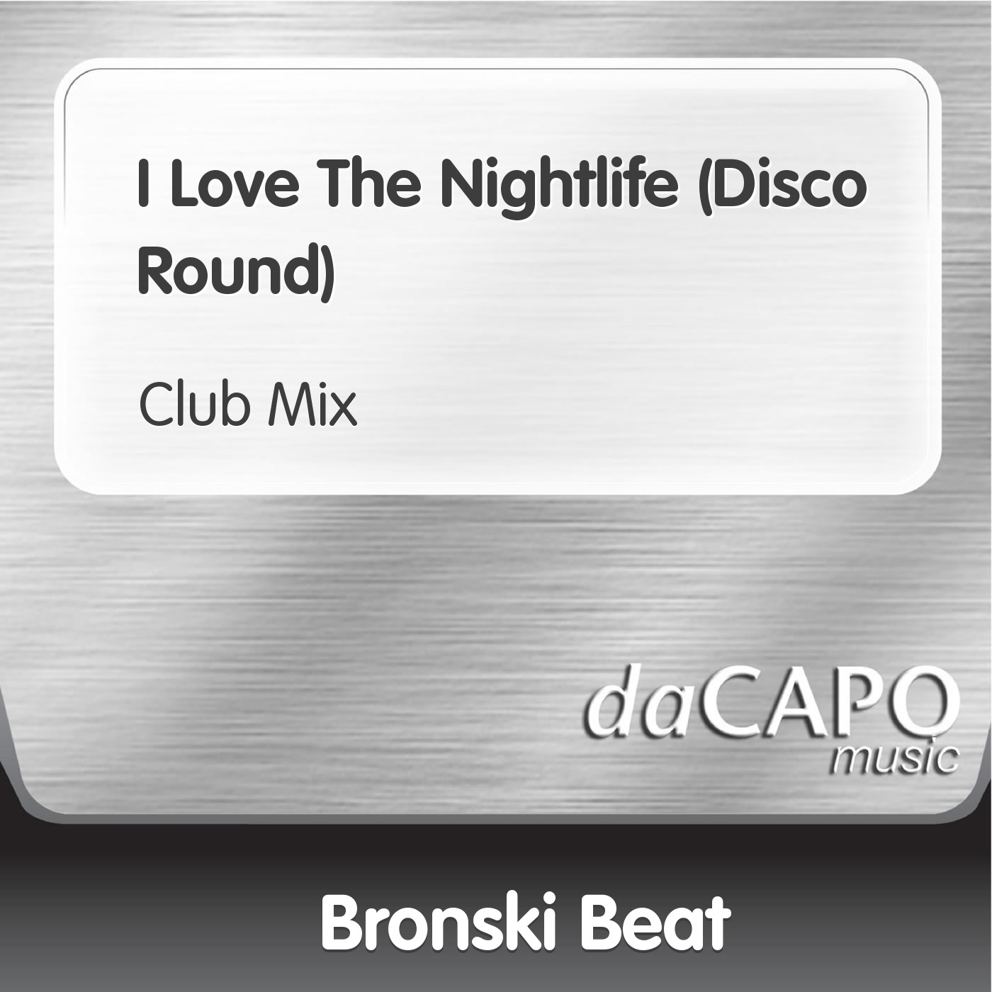 I Love the Nightlife (Disco Round) [Club Mix] - Single