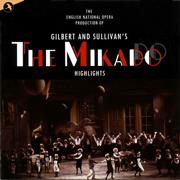 The Mikado (Original Cast) (English National Opera) - Gilbert & Sullivan - Gilbert & Sullivan