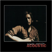 Brandi Carlile: Acoustic - EP - Brandi Carlile - Brandi Carlile