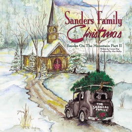 Sanders Family Christmas - Smoke On the Mountain, Pt. 2 by Sanders ...
