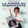 La femme du cosmonaute (Bande originale du film de Jacques Monnet) - Alexandre Desplat
