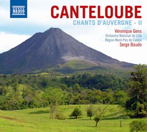 Orchestre National de Lille, Serge Baudo & Véronique Gens - Canteloube: Chants d'Auvergne, Chant de France, Triptyque