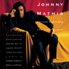 The Last Time I Felt Like This - Johnny Mathis