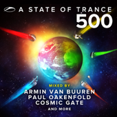A State Of Trance 500 (Mixed By Armin Van Buuren, Paul Oakenfold, Cosmic Gate And More)-Armin van Buuren, Paul Oakenfold & Cosmic Gate